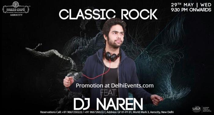 Classic Rock Night DJ Naren Farzi Cafe Aerocity Creative
