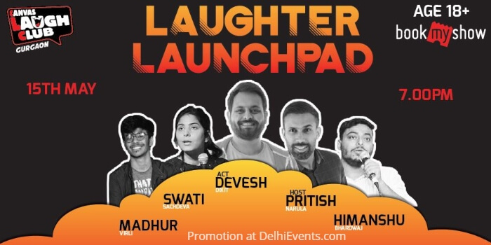Laughter Launchpad LOL Hinglish Standup Pritish Pratyush Swati Madhur Himanshu Canvas Laugh Club Creative