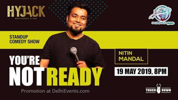 You Are Not Ready Hinglish standup Nitin Mandal Hyjack Creative
