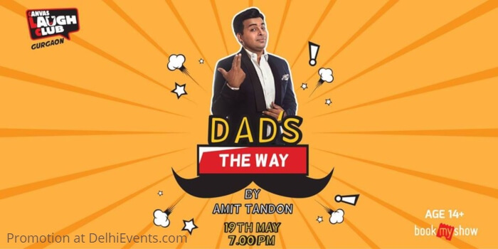 Dad Way Standup comedy Amit Tandon Canvas Laugh Club Gurugram Creative