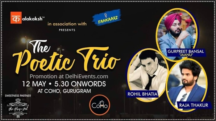 Kalakaksh Fankaarz Poetic Trio Gurpreet Bansal Rohil Bhatia Raja Thakur Coho Creative