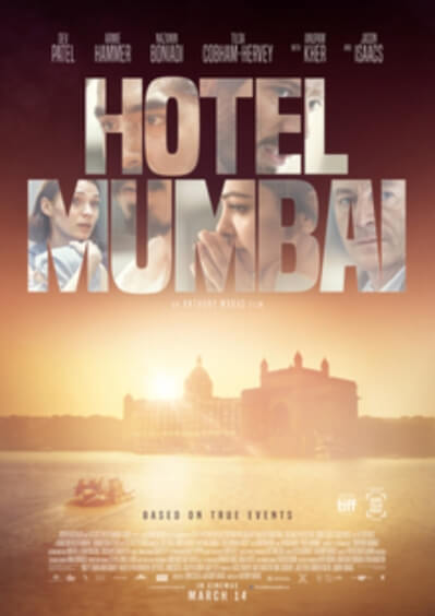 Hotel Mumbai Dev Patel Anupam Kher Creative