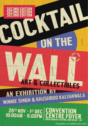 Cocktail Wall Ii Exhibition Winnie Singh Khushroo Kalyanwala India Habitat Centre Lodhi Road Creative