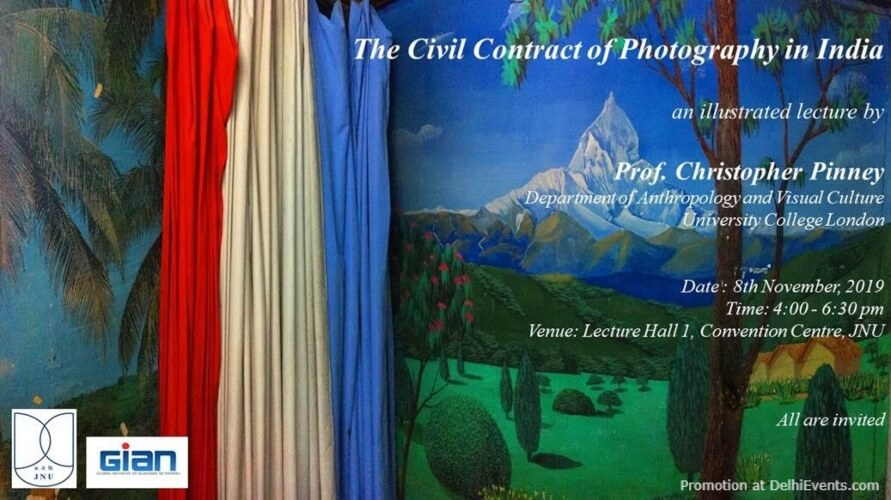 Civil Contract Photography India Illustrated Lecture Prof Christopher Pinney JNU New Mehrauli Road Creative
