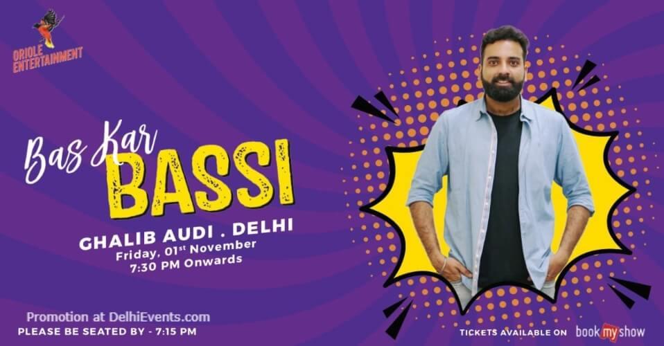 Bas Kar Bassi Standup Comedy Anubhav Singh Ghalib Institute Mata Sundri Lane Creative