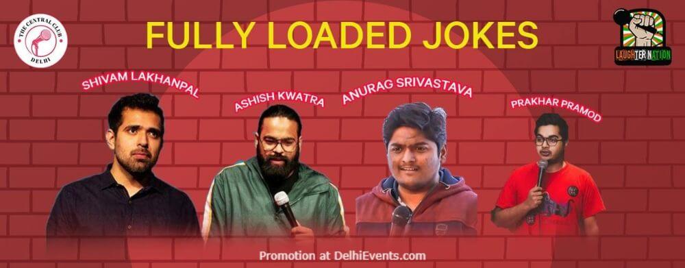 Fully Loaded Jokes Standup Comedy Shivam Ashish Anurag Prakhar Dribble Cafe Gurugram Creative
