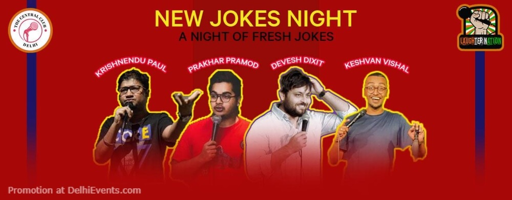 New Jokes Night Standup Comedy Akshara Theatre Baba Kharak Singh Marg Creative