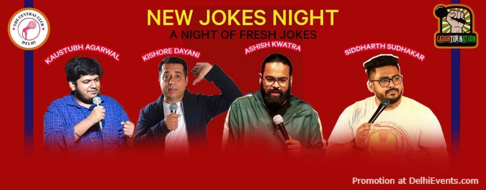 New Jokes Night Standup Comedy Kishore Siddharth Ashish Kaustubh Akshara Theatre Baba Kharak Singh Marg Creative