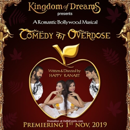 Comedy Ka Overdose Bollywood Musical Kingdom Dreams Gurugram Creative