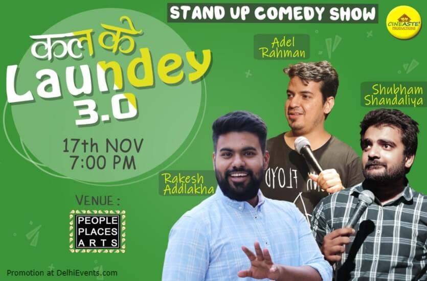 Kal Ke Laundey Standup Comedy Shubham Rakesh Adel Rahman People Places Arts Kalkaji Creative