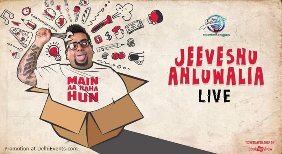 Main Aa Raha Hoon Standup Comedy Jeeveshu Ahluwalia Creative