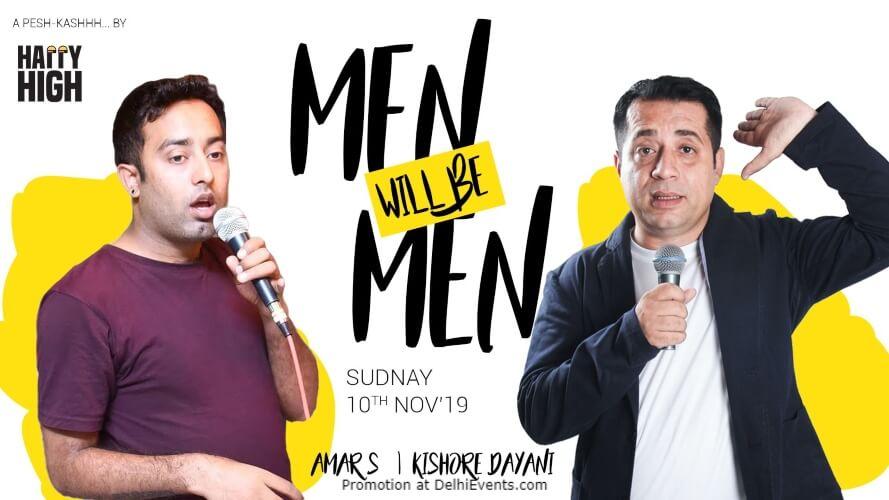 Men Will Be Standup Comedy Kishore Dayani Amar S Happy High Shahpur Jat Creative
