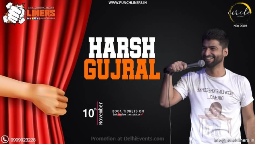 Standup Comedy Harsh Gujral Circle Cafe Kalkaji Creative