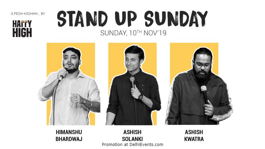 Standup Comedy Himanshu Bhardwaj Aashish Solanki Ashish Kwatra Happy High Shahpur Jat Creative