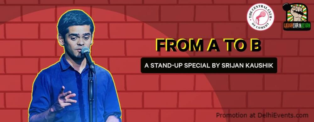 from B Standup Comedy Srijan Kaushik Dribble Cafe Gurugram Creative