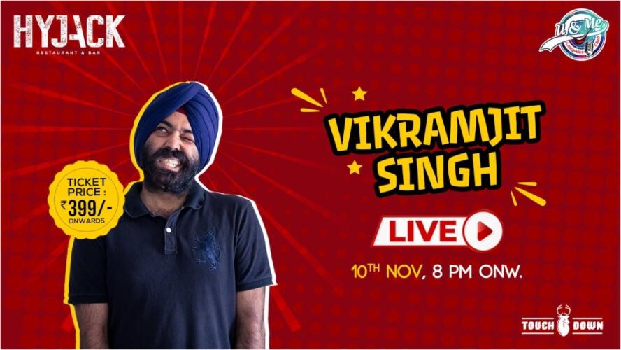 Standup Comedy Vikramjit Singh Hyjack Restaurant Bar Safdarjung Enclave Creative
