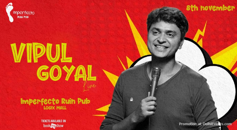 Standup Comedy Vipul Goyal Imperfecto Logix Noida Creative