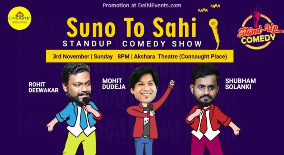 Suno toh Sahi Standup Comedy Rohit Mohit Shubham Akshara Theatre Baba Kharak Singh Marg Creative