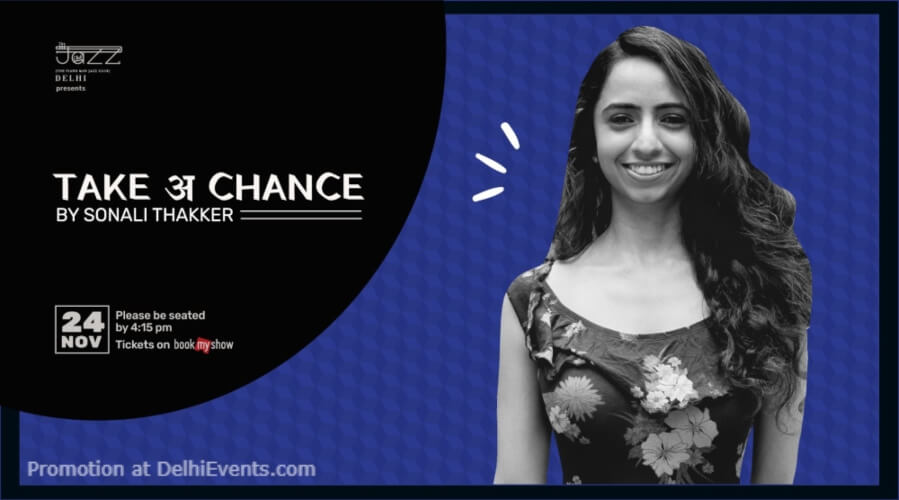 Take अ Chance Standup Comedy Sonali Thakker Piano Man Jazz Club Safdarjung Enclave Creative