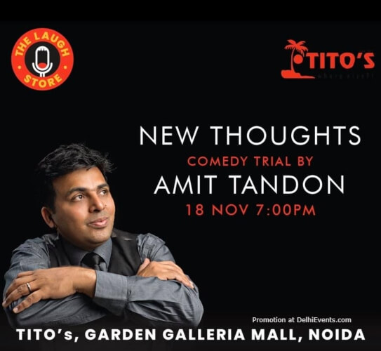 New Thoughts Standup Comedy Amit Tandon Club Titos Gardens Galleria Mall Noida Creative