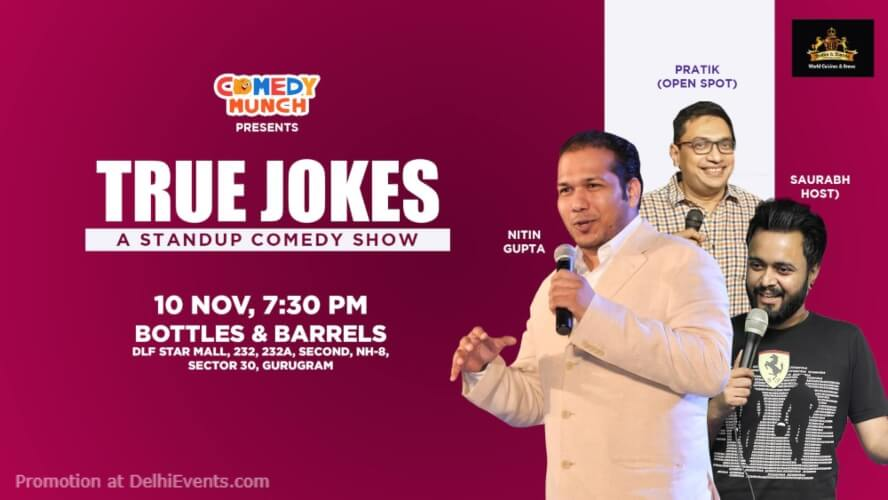 TRUE Jokes Standup Comedy Nitin Pratik Saurabh Bottles N Barrels Gurugram Creative
