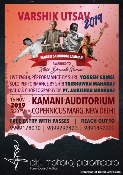 Varshik Utsav 2019 Evening Kathak Birju Maharaj Parampara Kamani Auditorium Mandi House Creative