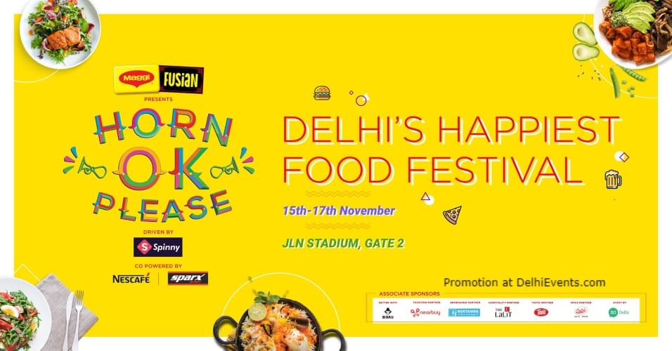 Horn Ok Please Delhis Happiest Food Festival Jawaharlal Nehru Stadium Creative