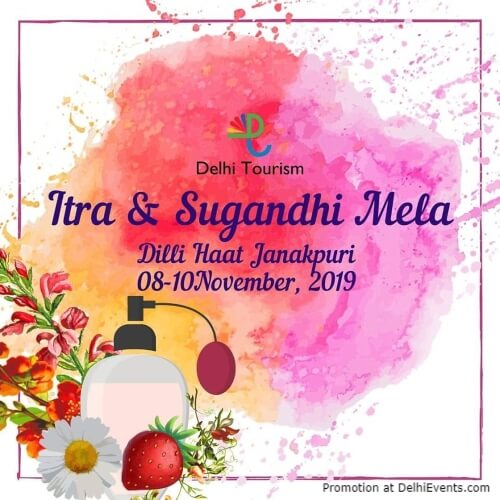 Itra Sugandhi Mela Dilli Haat Janakpuri Creative