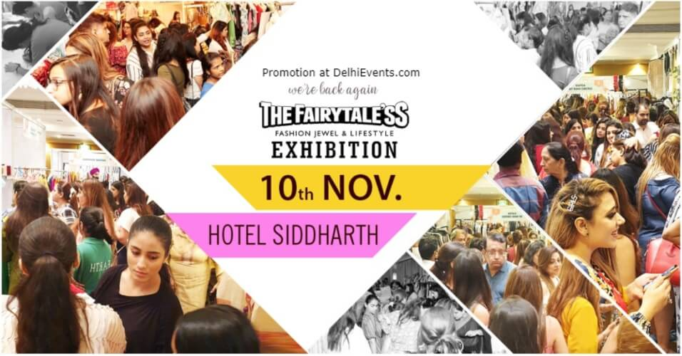 Fairytaless Fashion Lifestyle Exhibition Jaypee Siddharth Hotel Rajendra Place Creative