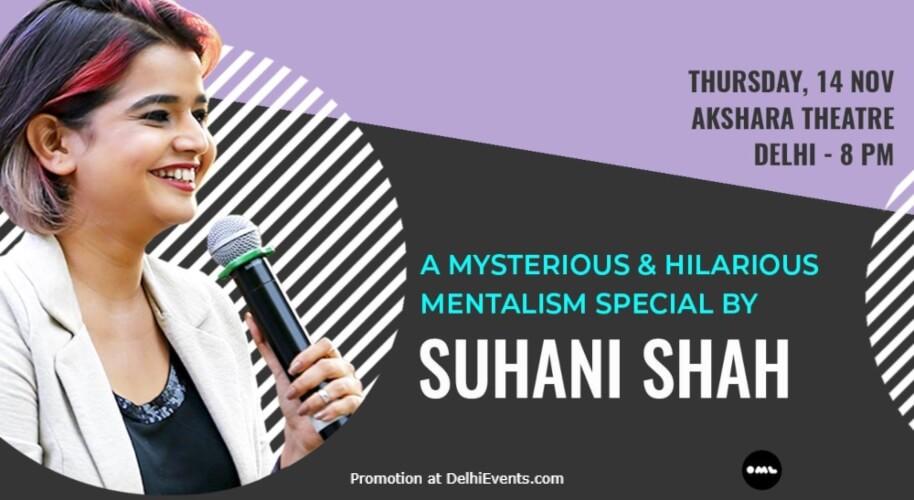 Mentalism Special Suhani Shah Akshara Theatre Baba Kharak Singh Marg Creative