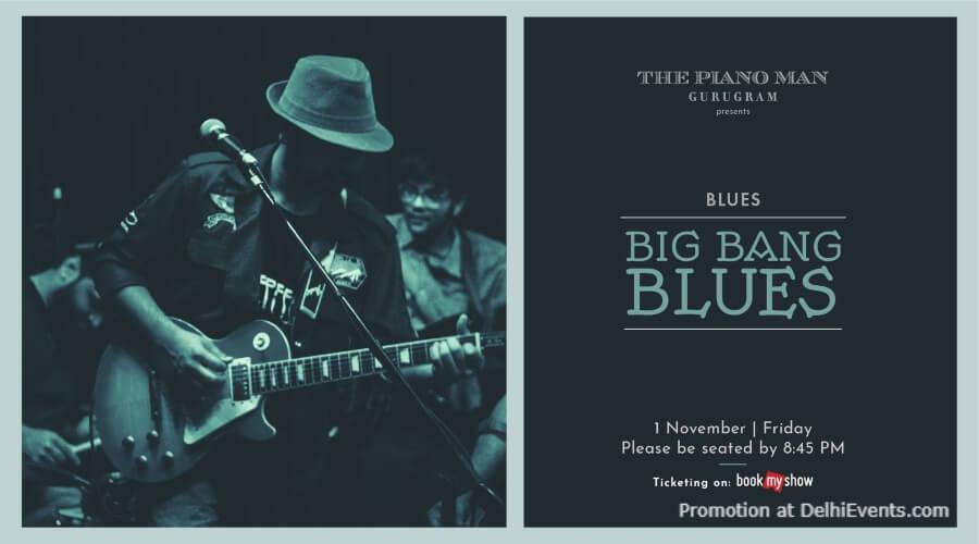 Big Bang Blues Piano Man Gurugram Creative