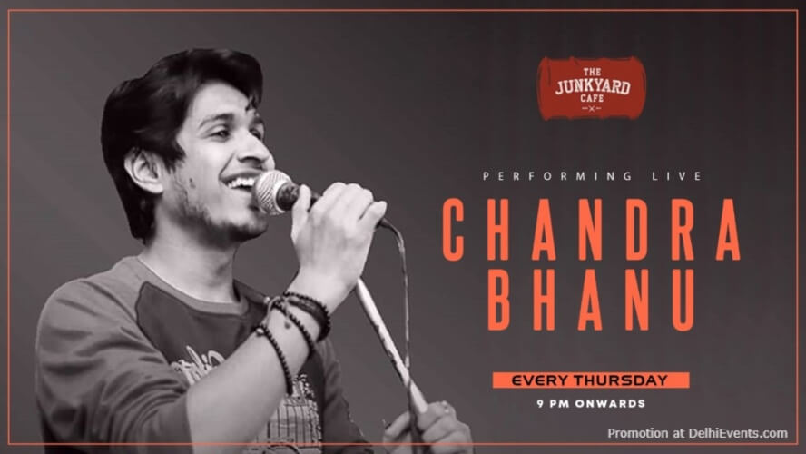 Chandra Bhanu Performing live! Junkyard Cafe CP Creative