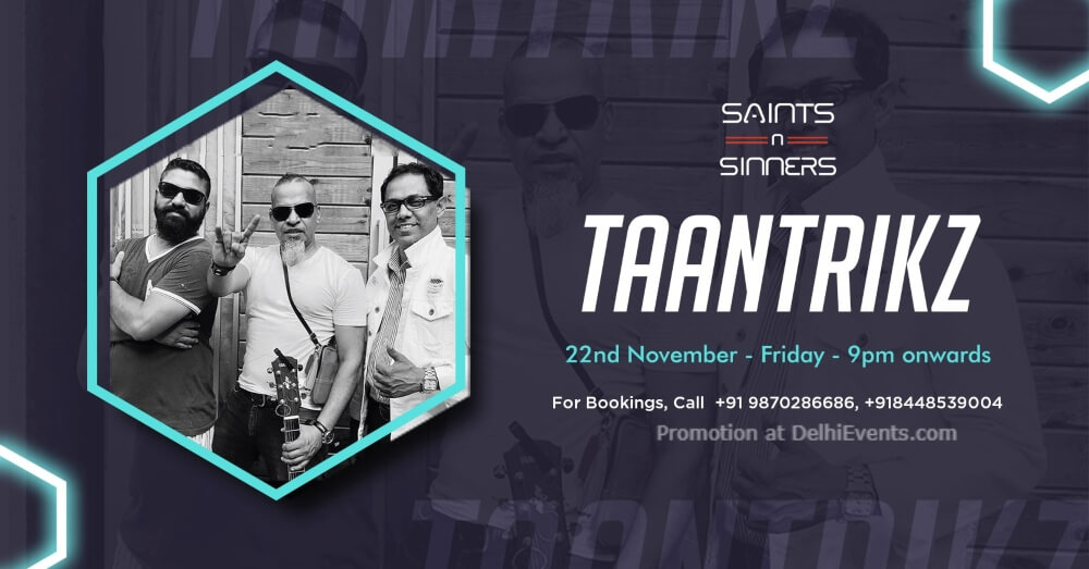 Fantastic Friday Taantrikz Saints N Sinners Gurugram Creative