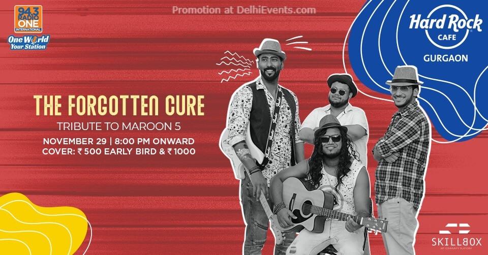 Forgotten Cure Tribute Maroon 5 Hard Rock Cafe Gurugram Creative