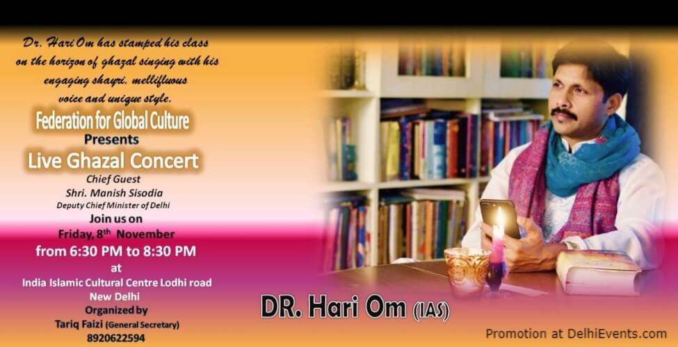 Ghazal Concert Dr Hari Om Ias India Islamic Cultural Centre Lodhi Road Creative