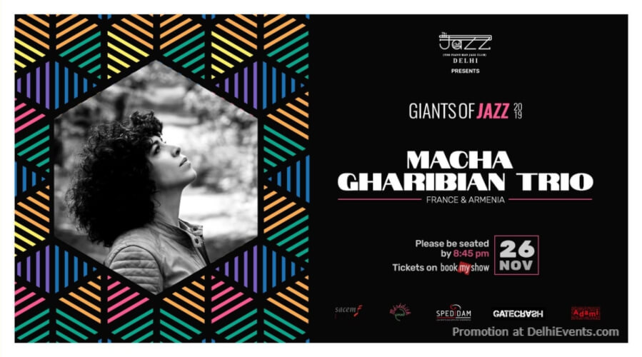 Giants Jazz 2019 Macha Gharibian Trio Piano Man Club Safdarjung Enclave Creative