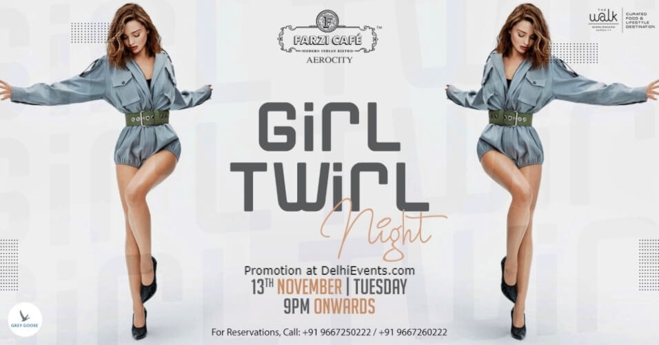 Girl Twirl Night Farzi Cafe Aerocity Creative