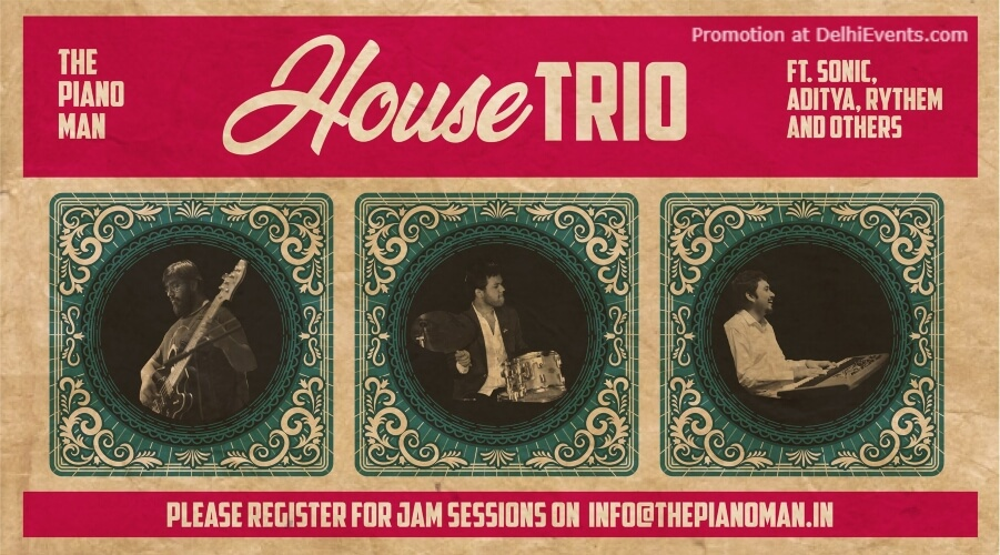 House Trio Sonic Aditya Rythem Others Piano Man Jazz Club Safdarjung Enclave Creative