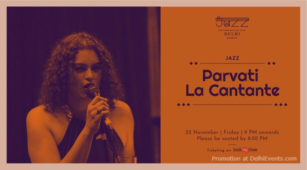 Parvati La Cantante Piano Man Jazz Club Safdarjung Enclave Creative