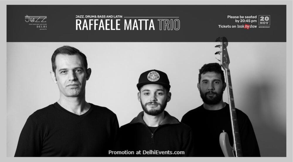 Raffaele Matta Trio Piano Man Jazz Club Safdarjung Enclave Creative