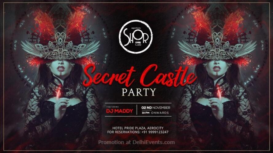 Secret Castle Party Ft Dj Maddy Imperfecto Shor Aerocity Creative