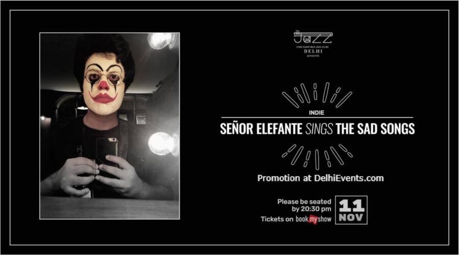 Senor Elefante Sings Sad Songs Piano Man Jazz Club Safdarjung Enclave Creative