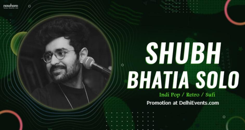 Shubh Bhatia Solo Nowhere Terrace BrewPub Cafe Gurugram Creative