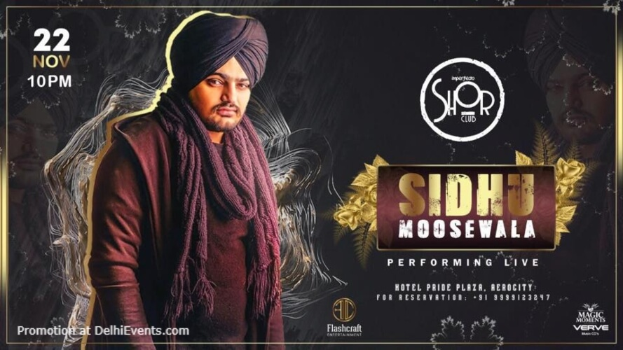 Sidhu Moose Wala Performing Imperfecto Shor Aerocity Creative