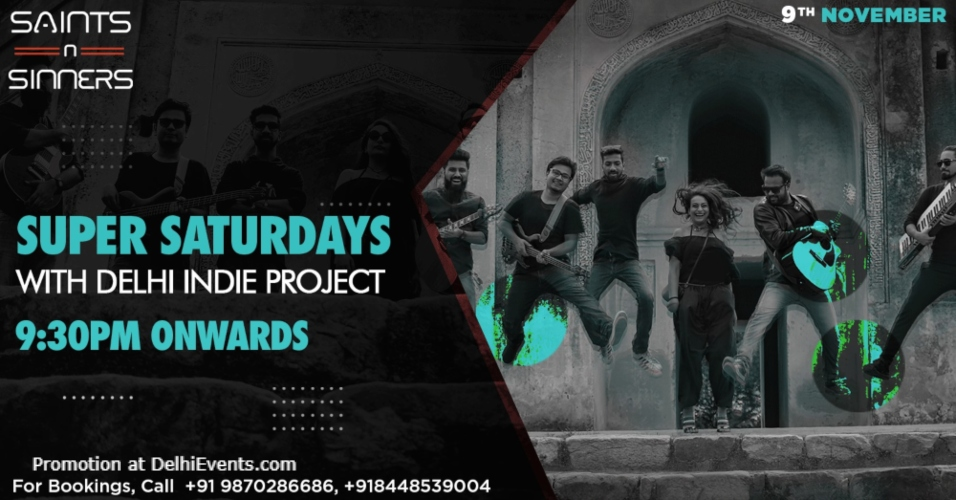 Super Saturdays Delhi Indie Project Saints N Sinners Gurugram Creative
