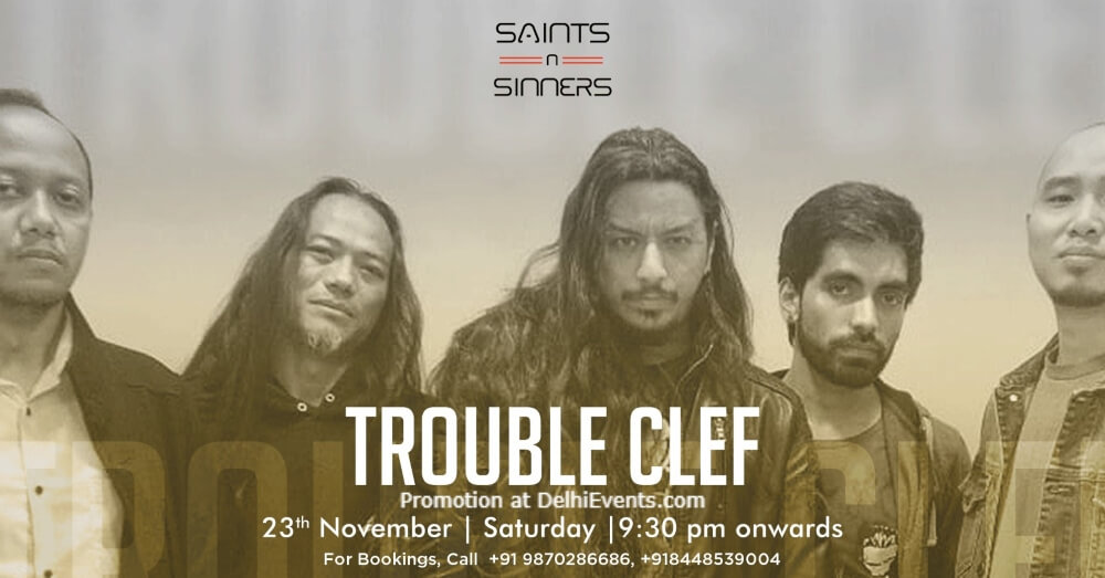 Super Saturdays Trouble Clef Saints N Sinners Gurugram Creative