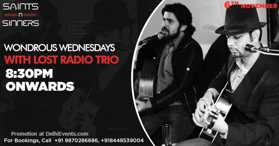 Wondrous Wednesdays Lost Radio Trio Saints N Sinners Gurugram Creative