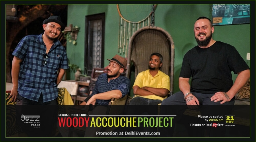 Woody Accouche Project Piano Man Jazz Club Safdarjung Enclave Creative