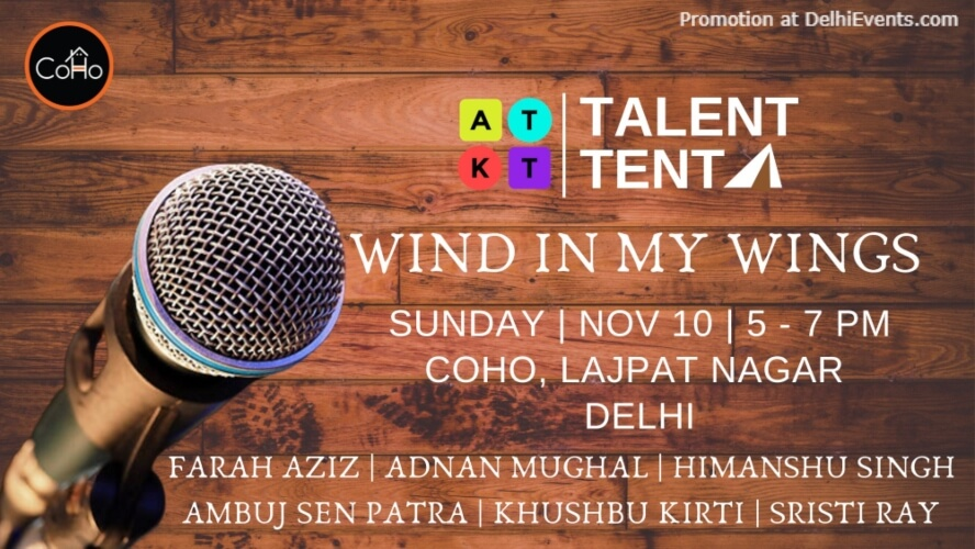 Atkt Talent Tent Wind My Wings CoHo Lajpat Nagar Creative