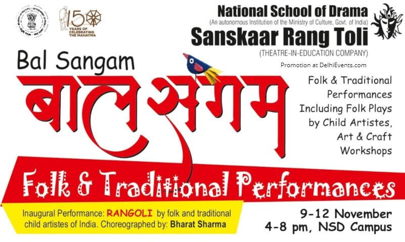 Bal Sangam Folk Traditional Performances National School Drama Mandi House Creative